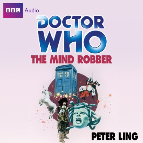 Doctor Who: The Mind Robber Audiobook By Peter Ling cover art