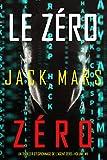 Le Zéro Zéro (Un Thriller d'Espionnage de l'Agent Zéro—Volume...