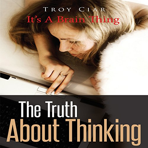 The Truth about Thinking audiobook cover art