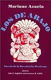Los de Abajo: Novela de la Revolucion Mexicana (Spanish Edition) (Spanish and English Edition)