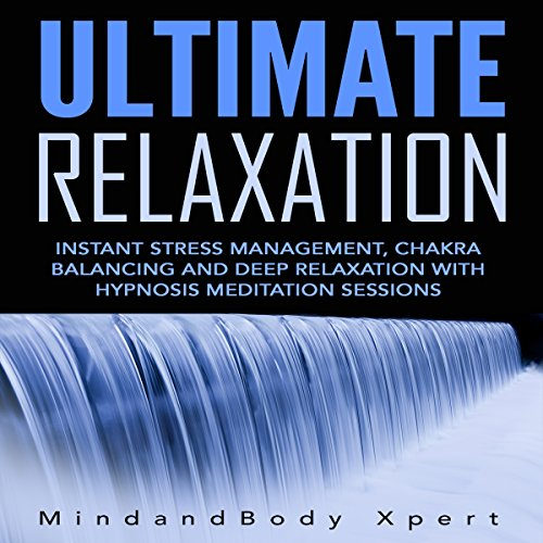 Ultimate Relaxation audiobook cover art
