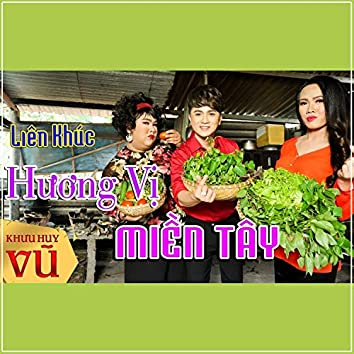 Lien Khuc Huong Vi Mien Tay