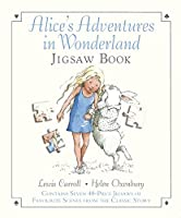 Alice's Adventures in Wonderland (Jigsaw Book)