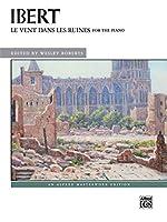 Le Vent Dans Les Ruines: Piano Solo (Alfred Masterwork Edition)
