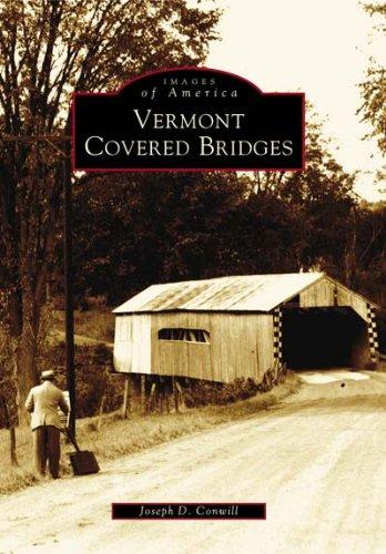 Vermont Covered Bridges (VT) (Images of America)