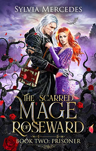 Prisoner (The Scarred Mage of Roseward Book 2) (English Edition)