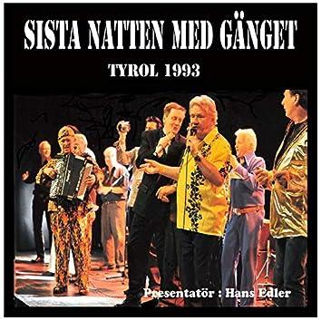 Sista Natten Med Gänget Tyrol 1993 Presentatör Hans Edler