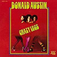 Crazy Legs by Donald Austin (2006-11-27)