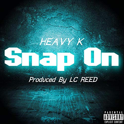 Snap On [Explicit]