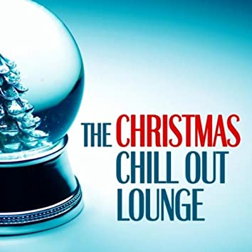 The Christmas Chill Out Lounge