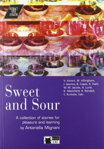 SWEET AND SOUR+CD (Interact with literature)