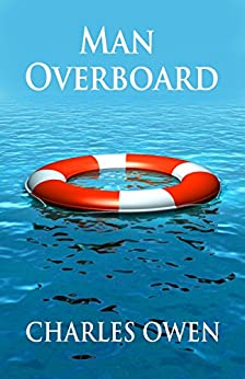 Man Overboard (Telling Tales Book 3) by [Charles Owen]