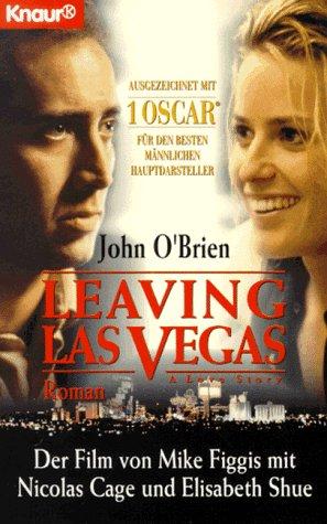 Leaving Las Vegas (Knaur Taschenbücher. Filmbücher)