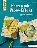 Karten mit Wow-Effekt (kreativ.kompakt): zum Drehen, Ziehen, Hängen, Stellen, Falten und Aufpoppen
