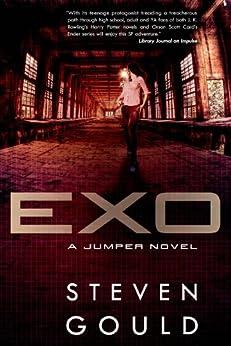 Exo: A Jumper Novel by [Steven Gould]
