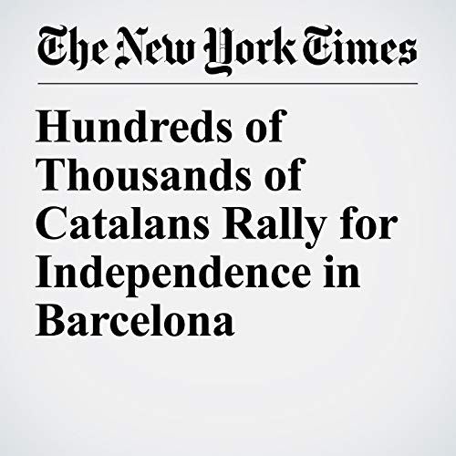 Hundreds of Thousands of Catalans Rally for Independence in Barcelona copertina