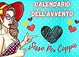 Calendario Dell'Avvento Sesso Per Coppie: Buoni del sesso regalo di Natale per le coppie: 25 giorni...