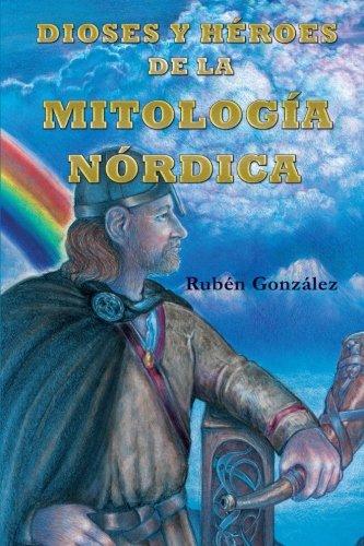 Dioses y Héroes de la Mitología Nórdica