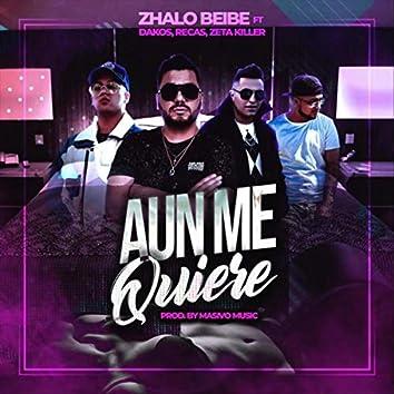 Aun Me Quiere (feat. Dakos, Recas & Zeta Killer)
