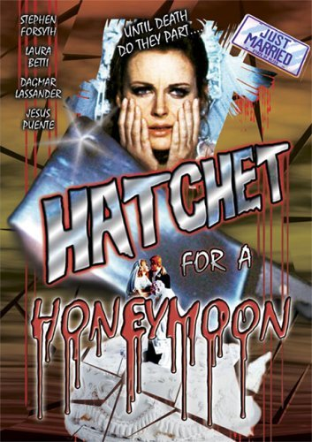 Hatchet for a Honeymoon by Laura Betti, Dagmar Lassander, Jesus Puente Stephen Forsyth