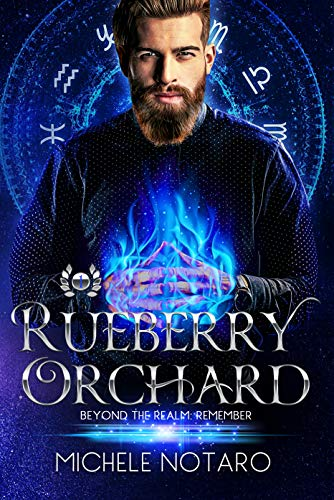 Rueberry Orchard (Beyond the Realm: Remember Book 1) (English Edition)