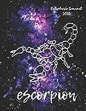 Escorpion: Calendario Semanal 2020 | Enero a Diciembre | El regalo perfecto para tu Escorpion favorito | Calendario, agenda, organizador, libreta, ... Signo del Zodiaco Horoscopo en Constelación