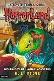 Mis amigos me llaman Monstruo: Horrorland 7