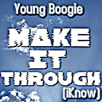 Make It Through (iKnow)