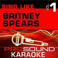 Sing Like Britney Spears [KARAOKE]