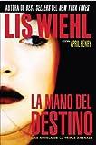 La mano del destino (Triple Threat Novels) (Spanish Edition)