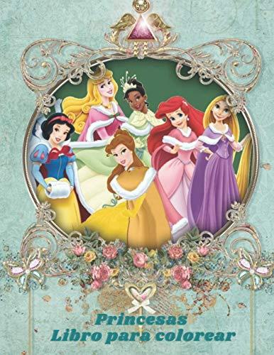 Princesas Libro para colorear: Princesas este libro para ni�