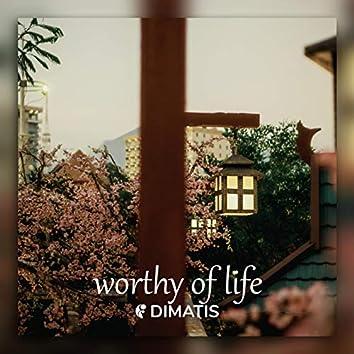 Worthy of Life