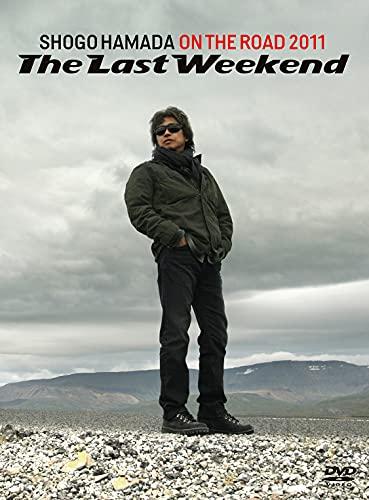 【メーカー特典あり】ON THE ROAD 2011 The Last Weekend (DVD) (ポストカード(3種のうちランダムで1種))+ディスコグラフィシート+キャンペーン応募ハガキ付)