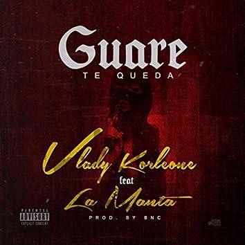 Guare Te Queda (feat. La Manta)
