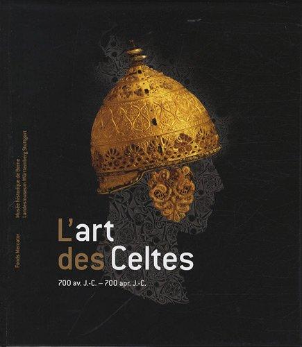 L'art des celtes : 700 av. J.-C. à 700 ap. J.-C.