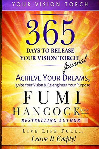 365 DAYS TO RELEASE YOUR VISIO (Your Vision Torch, Band 2)