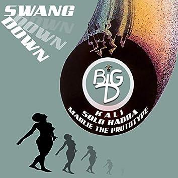 Swang Down