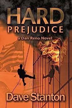 Hard Prejudice: A Hard-Boiled Crime Novel: Dan Reno Private Detective Noir Mystery Series (Dan Reno Novel Series Book 5) by [Dave Stanton]