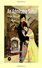 An Admirable Suitor (Bath Tangle Series)