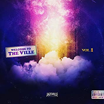 Welcome To The Ville vol. 1