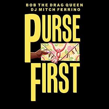 Purse First (feat. DJ Mitch Ferrino)
