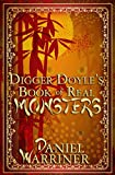 Digger Doyle's Book of Real Monsters
