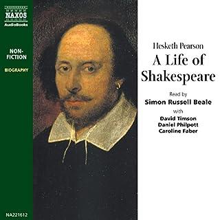 A Life of Shakespeare                   De :                                                                                                                                 Hesketh Pearson                               Lu par :                                                                                                                                 Simon Russell Beale,                                                                                        David Timson,                                                                                        Daniel Philpott,                   and others                 Durée : 2 h et 35 min     Pas de notations     Global 0,0
