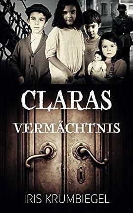 Claras Vermächtnis