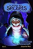 Une mystérieuse disparition. La Maison des secrets, tome 4 (FICTION) - Format Kindle - 9791023500295 - 9,99 €