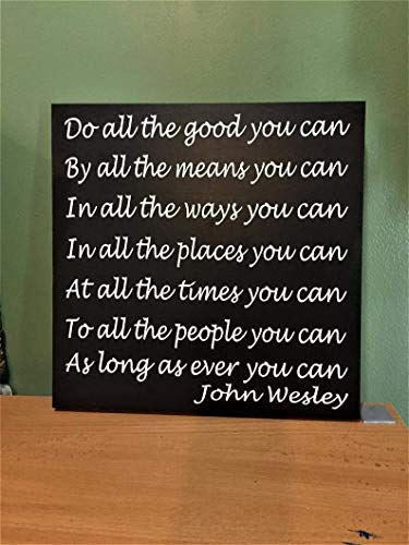 Jerome George New Sign John Wesley, do All The Good, Hand Painted, Wood Sign, Inspirational Quote, Housewarming Gift, Graduation Gift, Motivational, Wall décor