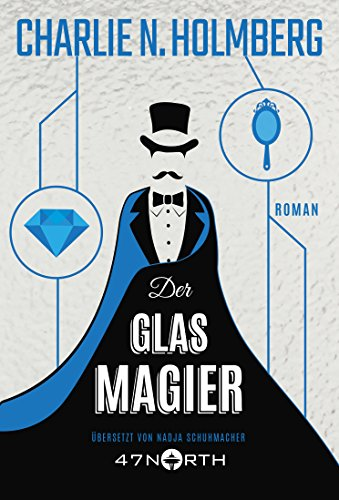 Der Glasmagier (Die Magier 2)