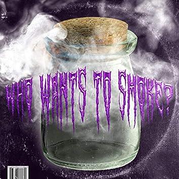 Who Wants to Smoke (feat. Hwii)