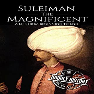 Suleiman the Magnificent: A Life from Beginning to End cover art