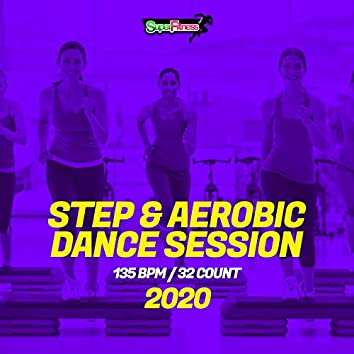 Step & Aerobic Dance Session 2020: 135 bpm/32 count